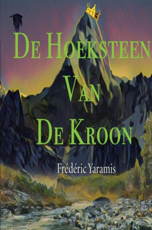 Frédéric Yaramis,De Hoeksteen Van De kroon