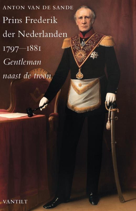 Anton van de Sande,Prins Frederik der Nederlanden 1797-1881