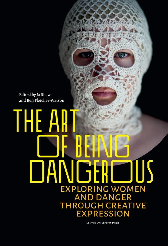 ,The Art of Being Dangerous