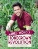 Wong, James,James Wong`s Homegrown Revolution