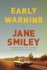 Smiley, Jane,Early Warning
