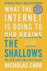 Nicholas Carr,The Shallows - What the Internet Is Doing to Our Brains