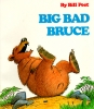 Peet, Bill,Big Bad Bruce