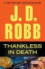 Robb, J. D.,Thankless in Death