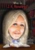 Pollack, Pamela,   Belviso, Meg,Who Is J. K. Rowling?