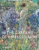 C. Willsdon,In the Gardens of Impressionism