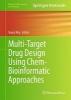 <b>Kunal Roy</b>,Multi-Target Drug Design Using Chem-Bioinformatic Approaches