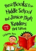 Barr, Catherine,Best Books for Middle School and Junior High Readers, Grades 6-9