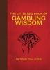 Lyons, Paul,Little Red Book of Gambling Wisdom