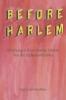 ,Before Harlem