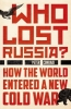 Conradi Peter,Who Lost Russia?