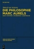 Ackeren, Marcel van,Die Philosophie Marc Aurels
