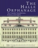 ,The Halle Orphanage