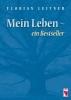 Leiter, Florian,Mein Leben - ein Bestseller
