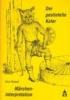 Dassel, Alice,Märcheninterpretation: Der gestiefelte Kater