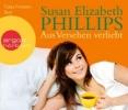 Phillips, Susan Elizabeth,Aus Versehen verliebt (Hörbestseller)