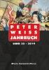 Peter Weiss Jahrbuch 23 (2014),Für Literatur, Kunst und Politik im 20. und 21. Jahrhundert