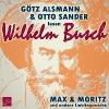 Busch, Wilhelm,Max und Moritz und andere Lieblingswerke von Wilhelm Busch