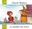 <b>Eduardo  Mendoza</b>,El camino del cole