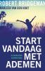 <b>Robert  Bridgeman, Marleen van den Hout</b>,Start vandaag met ademen