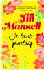 <b>Jill  Mansell</b>,Je bent geweldig