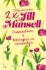 Jill  Mansell,Ondersteboven, Rozengeur en zonneschijn