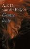 A.F.Th. van der Heijden,Gentse lente
