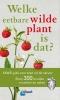 <b>Christa  Bastgen</b>,Welke eetbare wilde plant is dat?