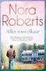 Nora Roberts ,Alles voor elkaar