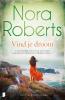 Nora Roberts,Vind je droom