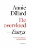<b>Annie Dillard</b>,De overvloed