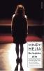 <b>Mindy  Mejia</b>,De laatste akte