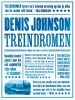 <b>Denis  Johnson</b>,Treindromen