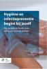 <b>N. van Halem, E. van Haaren, T.  Stuut, H.  Verbeek</b>,Hygi&euml;ne en infectiepreventie begint bij jezelf