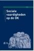 M.J.M.  Hop, Irene  Muller-Schoof,Sociale vaardigheden op de OK