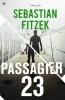 <b>Sebastian  Fitzek</b>,Passagier 23