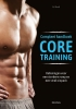 Eri Trostl,Compleet handboek Core training