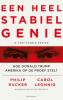 <b>Philip  Rucker, Carol  Leonnig</b>,Een heel stabiel genie