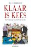 <b>Mieke  Kerkhof</b>,Klaar is Kees