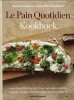 Alain  Coumont, Jean-Pierre  Gabriel,Le pain Quotidien kookboek