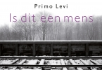 <b>Primo  Levi</b>,Is dit een mens DL