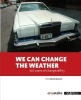 Marleen Wynants,We can change the weather