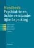 ,<b>Handboek psychiatrie en lichte verstandelijke beperking</b>