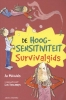 <b>Ann  Michiels, Luc  Descamps</b>,De hoogsensitiviteit survivalgids