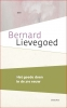 Bernard  Lievegoed,Het goede doen in de 21e eeuw
