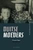 Frank  Dam,Duitse Moeders