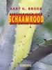 Aart G.  Broek,Schaamrood. Aantekeningen over angst, agressie en ambitie