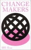<b>Annemartine van Kesteren, Roxy  Jongewaard</b>,Changemakers (English Edition)