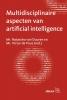 Natascha  Van Duuren, Victor  De Pous,Multidisciplinaire aspecten van artificial intelligence