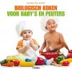 Sharon van Wieren,Biologisch koken voor baby`s en peuters